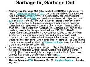 Garbage In Garbage Out Garbage In Garbage Out