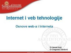Internet i veb tehnologije Osnove weba i Interneta