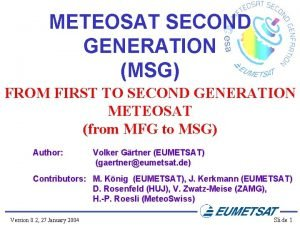 METEOSAT SECOND GENERATION MSG FROM FIRST TO SECOND