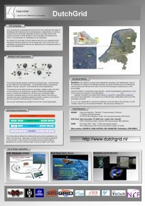 Dutch Grid Computing Grid computing is increasingly perceived