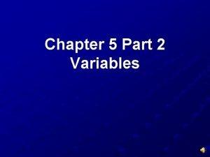Chapter 5 Part 2 Variables Describing Variables Quantitative