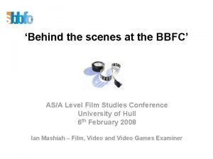 Behind the scenes at the BBFC ASA Level