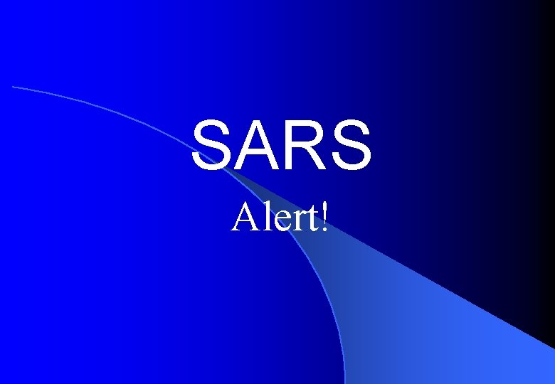 SARS Alert SARS Alert Selfimprovement When the archer
