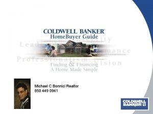 Michael C Bonnici Realtor 850 449 0941 Buying