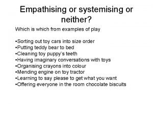 Empathising or systemising or neither Which is which