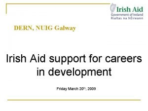 DERN NUIG Galway Irish Aid support for careers