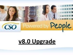 v 8 0 Upgrade v 8 0 Upgrade