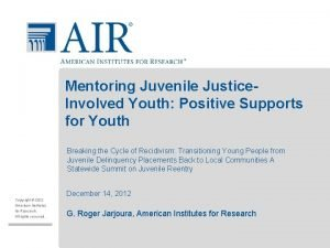 Mentoring Juvenile Justice Involved Youth Positive Supports for