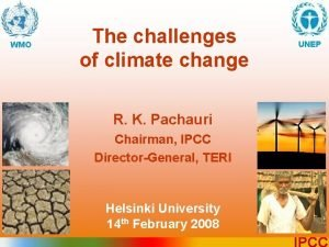 WMO The challenges of climate change UNEP R