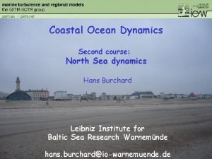 Coastal Ocean Dynamics Second course North Sea dynamics