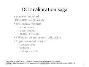 DCU calibration saga precision required DCU ADC nonlinearity