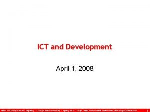 ICT and Development April 1 2008 Ethics and