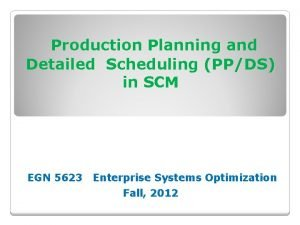 Production Planning and Detailed Scheduling PPDS in SCM