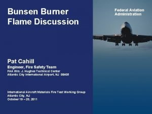 Bunsen Burner Flame Discussion Federal Aviation Administration Pat