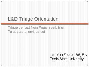 LD Triage Orientation Triage derived from French verb