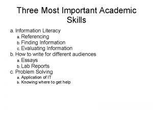 Three Most Important Academic Skills a Information Literacy