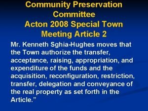 Community Preservation Committee Acton 2008 Special Town Meeting