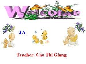 4 A Teacher Cao Thi Giang Friday November