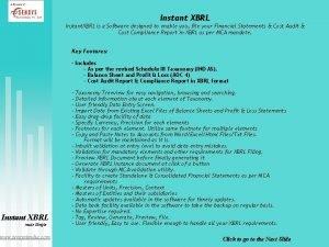 Instant XBRL Instant XBRL is a Software designed