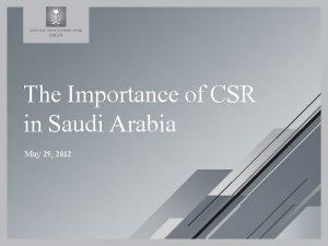 The Importance of CSR in Saudi Arabia May