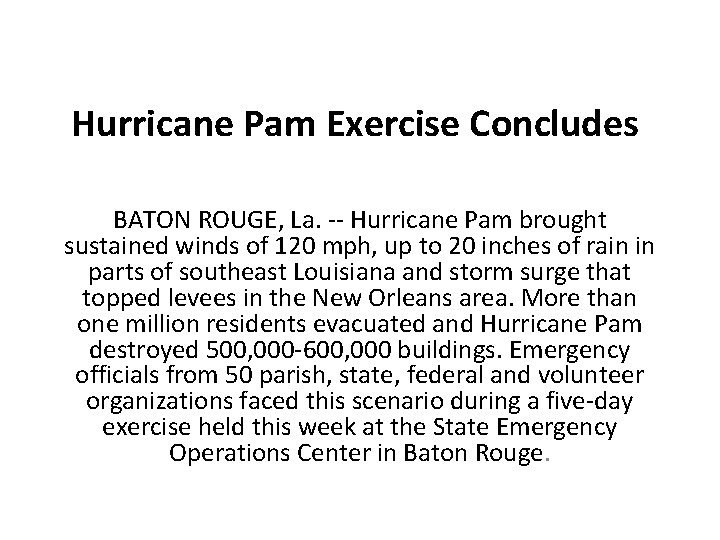 Hurricane Pam Exercise Concludes BATON ROUGE La Hurricane