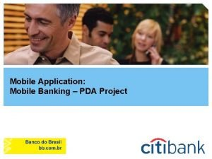 Mobile Application Mobile Banking PDA Project Subjects BANCO