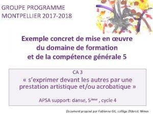 GROUPE PROGRAMME MONTPELLIER 2017 2018 Exemple concret de