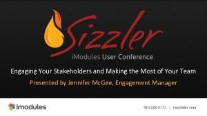 Engaging Your Stakeholders and Making the Most of