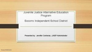 Juvenile Justice Alternative Education Program Socorro Independent School