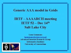Generic AAA model in Grids IRTF AAAARCH meeting