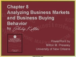 Chapter 8 Analyzing Business Markets and Business Buying