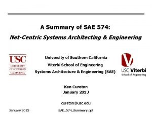 A Summary of SAE 574 NetCentric Systems Architecting