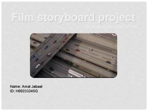 Film storyboard project Outsourced India Film Name Amal