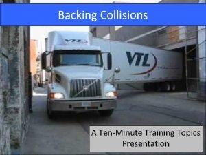 Backing Collisions A TenMinute Training Topics Presentation Statistics