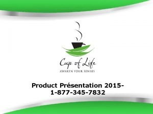 Product Prsentation 20151 877 345 7832 Page 1