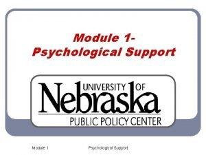 Module 1 Psychological Support Module 1 Psychological Support