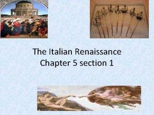 The Italian Renaissance Chapter 5 section 1 Italian