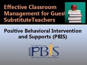 Effective Classroom Management for Guest Substitute Teachers Positive