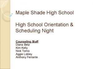 Maple Shade High School Orientation Scheduling Night Counseling