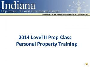 2014 Level II Prep Class Personal Property Training