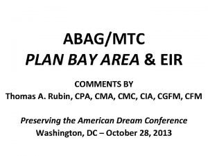 ABAGMTC PLAN BAY AREA EIR COMMENTS BY Thomas