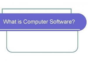What is Computer Software Hardware vs Software Got