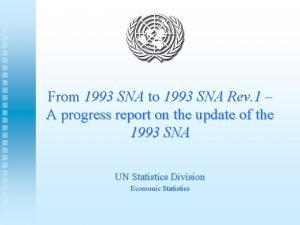 From 1993 SNA to 1993 SNA Rev 1