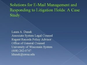 Solutions for EMail Management and Responding to Litigation