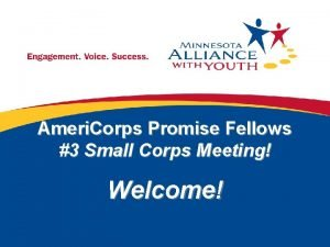 Ameri Corps Promise Fellows 3 Small Corps Meeting
