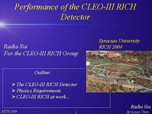Performance of the CLEOIII RICH Detector Radia Sia