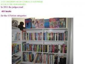 2011 CHILDRENS BOOK COUNCIL OF AUSTRALIA BOOK OF