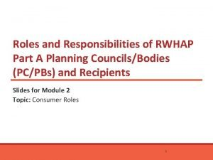 Roles and Responsibilities of RWHAP Part A Planning