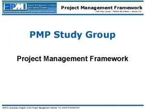 Project Management Framework PMP Prep Course PMBOK 4