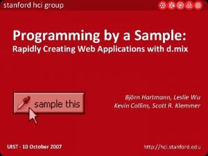 stanford hci group Programming by a Sample Rapidly